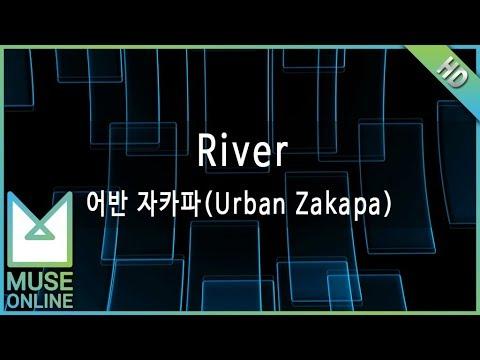 [뮤즈온라인] 어반자카파(Urban Zakapa) - River