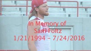 HOL HD: Sam Foltz 1/21/1994 - 7/24/2016