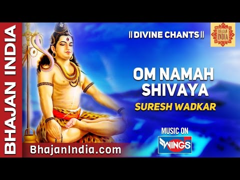 Om Namah Shivay Har Har Bhole Namah Shivaya ( Shiv Dhun ) By Suresh Wadkar  New Lord Shiva Songs video