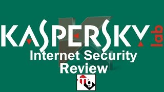 Kaspersky Internet Security 2018 Review