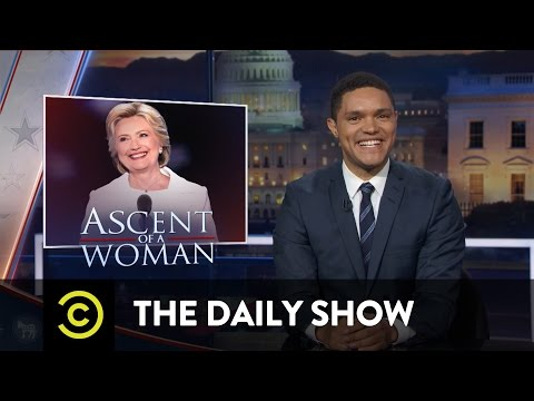 The Daily Show - Hillary Clinton's Acceptance Speech & Fear of Donald Trump at the DNC