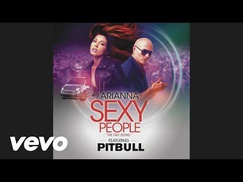 Arianna - Sexy People (The Fiat Song)(WhiteNoize Remix) (Audio) ft. Pitbull