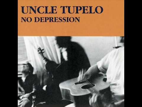 Uncle Tupelo - Still Be Around