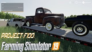 PICKING UP SOME NEW PROJECT CARS | F100 PROJECT TRUCK BUILD | FS19 MODS