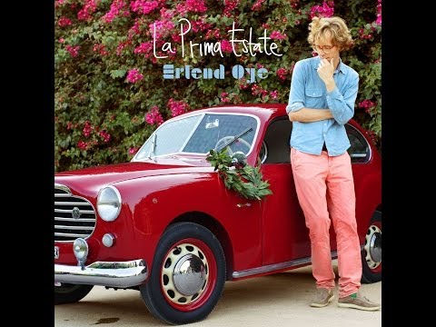 Erlend Ye - La Prima Estate