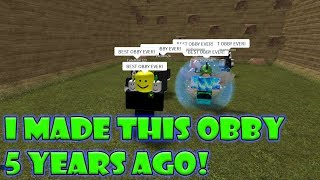 Playing my obby from 2013