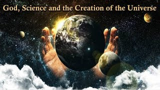 Genesis - God, Science and the Creation of the Universe