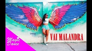 VAI MALANDRA - Anitta ft. Mc Zaac, Maejor, Tropkillaz & DJ Yuri Martins (Coreografia)
