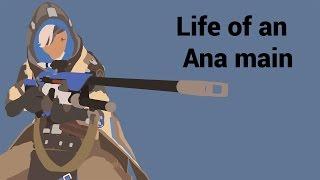 Life of an Ana main
