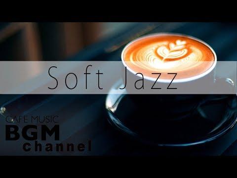 download lagu Soft Jazz Mix - Saxophone & Piano Jazz - Relaxing Cafe Music For Work & Study gratis