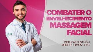 Massagem Facial para COMBATER O ENVELHECIMENTO? - Dr Lucas Fustinoni - Médico - CRMPR 30155