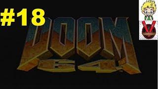 Doom 64 (N64) w/ VinsanityIBG Part 18: Late Night Sketchville
