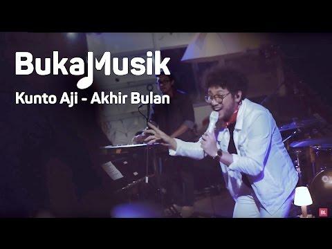download lagu BukaMusik: Kunto Aji - Akhir Bulan gratis