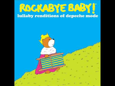 Enjoy The Silence - Lullaby Renditions of Depeche Mode - Rockabye Baby!