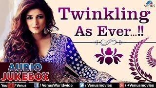 Twinkle Khanna : Twinkling As Ever ~ Blockbuster Hits - Audio Jukebox