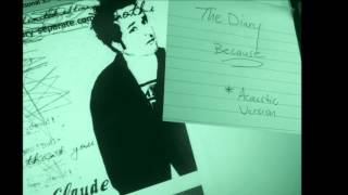 The Diary - Claude S. | BECAUSE | Acoustic Version