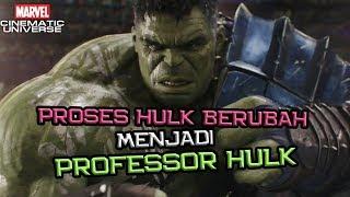 Begini Proses Hulk Berubah Menjadi Professor Hulk dan Perannya di Avengers 4 | Marvel Indonesia
