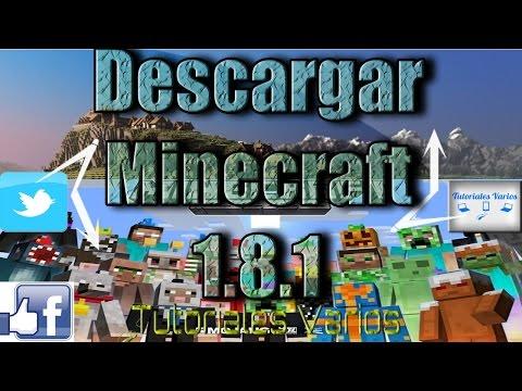 Descargar Minecraft 1.8.1 Ultima Version 2015   Launcher Actualizable