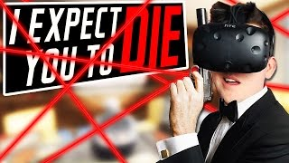VR Super Spy! - I Expect You to Die Gameplay - Virtual Reality HTC Vive