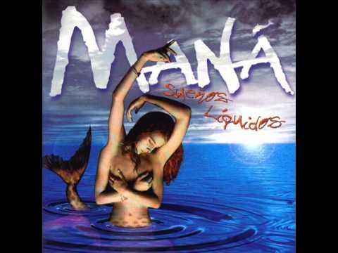 Mana - La Sirena