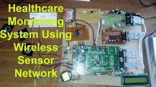 Healthcare Monitoring System Using Wireless Sensor Network