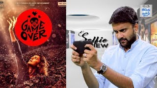 Game Over review | Taapsee Pannu | Ashwin Saravanan | Selfie review