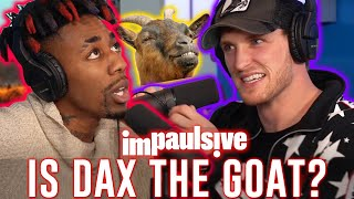DAX BELIEVES HE IS ONE OF THE BEST RAPPERS ALIVE - IMPAULSIVE EP. 36