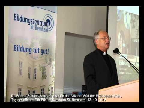 Bischofsvikar Rupert Stadler - Tag der offenen Tür Bildungszentrum St. Bernhard
