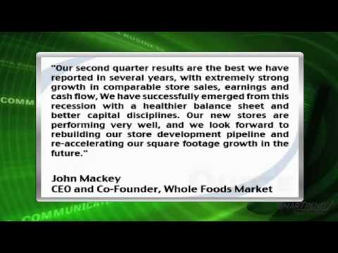 Earnings Report: Whole Foods Market, Inc. Reports Q2 Earnings, Raises 2010 Outlook