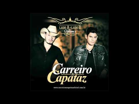 Carreiro & Capataz - Lado A Lado B Vol. 02 (LADO A COMPLETO) - PLAYMIX STUDIO