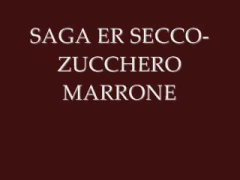 Saga Er Secco - Zucchero Marrone