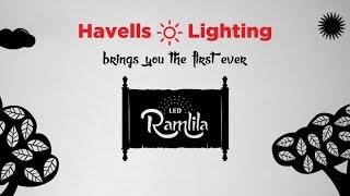 Havells Lighting Presents - LED Ramlila | Episode Seven