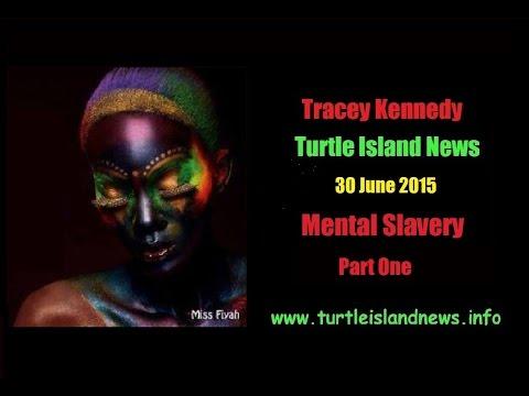 Tracey Kennedy - Mental Slavery - 30 June 2015