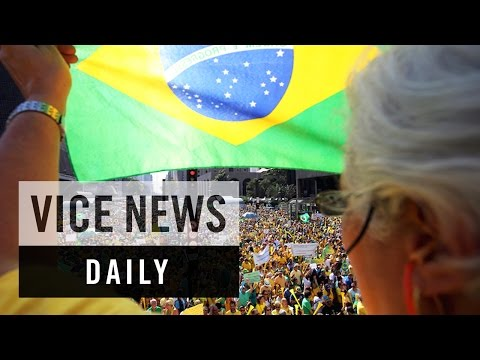 VICE News Daily: Brazilians Call For President Rousseff's Resignation