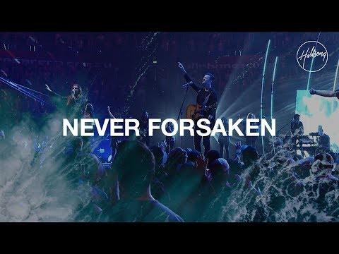 Hillsongs - Never Forsaken