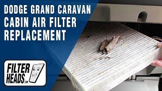 Cabin air filter replacement - 2014 Dodge Grand Caravan