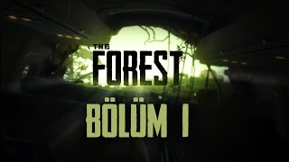 The Forest / Survival / Misafirperver Yamyamlar - Bölüm 1
