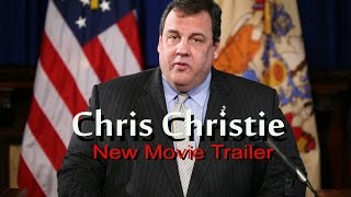 Chris Christie new Movie Trailer