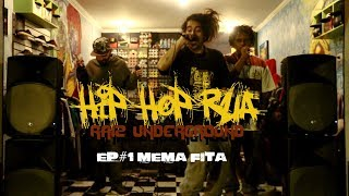 HIP HOP RUA -  Raiz Underground - EP#1 Mema Fita