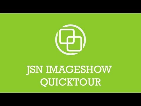 JSN ImageShow Quick Tour | Joomla Extension Video