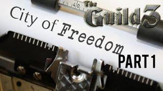 The Guild 3 City Smells of Freedom Scenario Part 1