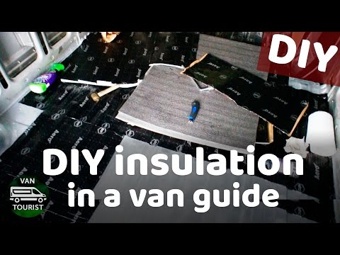 Insulation DIY and theory in campervan for van conversion camper build - VanTourist