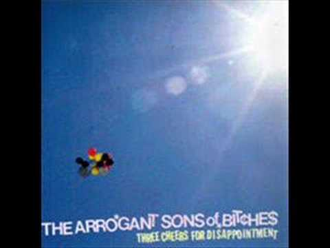 Arrogant Sons Of Bitches - 1800-alarm-me