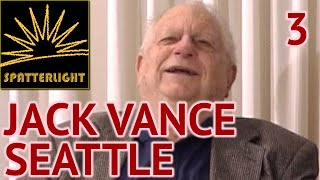 Jack Vance at Norwescon 25 Seattle 2002 - Part 3: Writing Science-Fiction