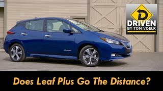 Driven! 2019 Nissan Leaf Plus SL