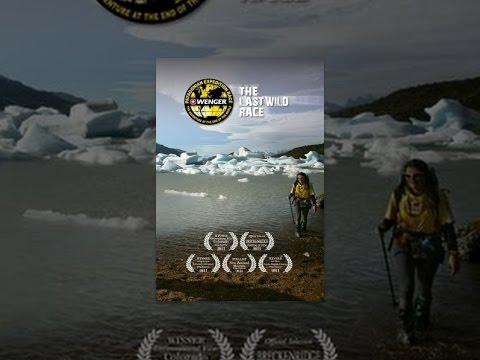 The Wenger Patagonian Expedition Race: The Last Wild Race 2011