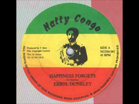 Errol Dunkley - Happiness Forgets