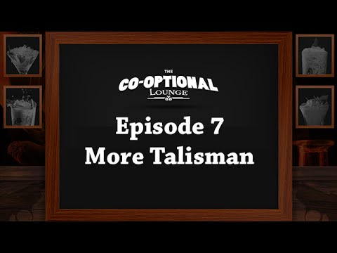 The Co-Optional Lounge: Episode 7 - More Talisman with Totalbiscuit, Dodger, Jesse and Crendor