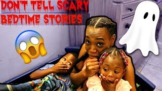 DON'T TELL SCARY BEDTIME STORIES! (family friendly fun)
