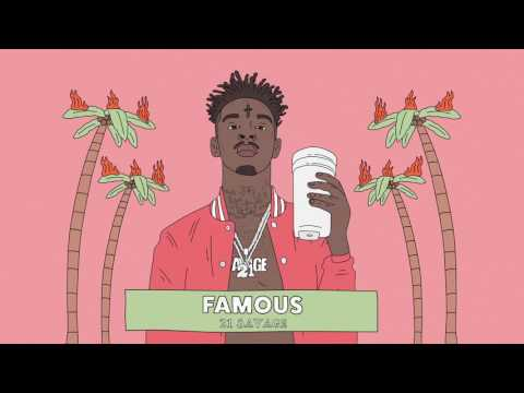 21 Savage - Famous (Official Audio)